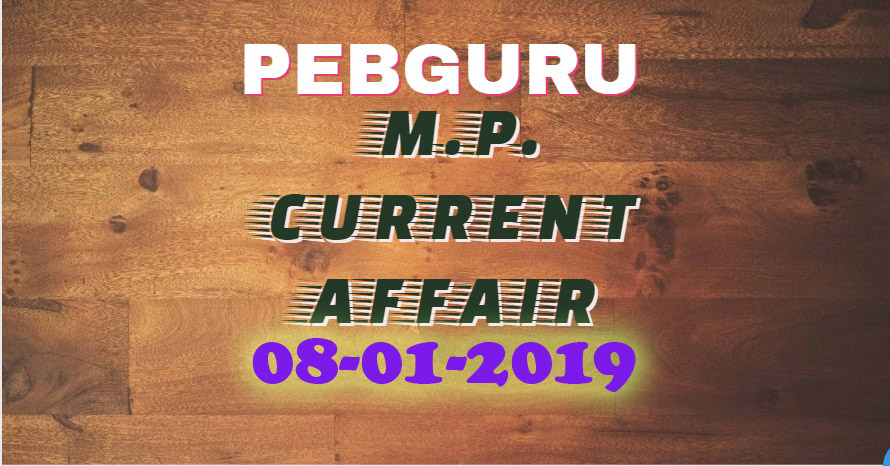 MP Current Affair 8th January 2019